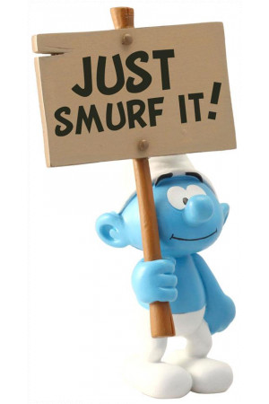 The Smurfs Collector Collection Statue Smurf with a Sign Just Smurf It! 18 cm
